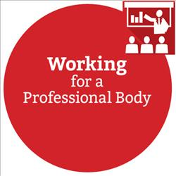 Working For A Professional Body - Virtual Training Course